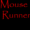 Action games - Mouse Runner